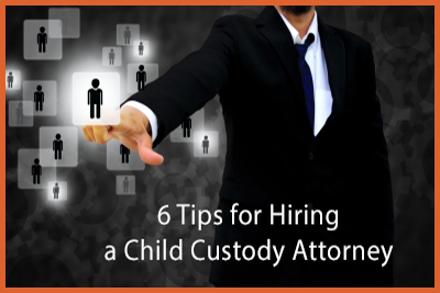 Six Tips for Hiring a Child Custody Attorney by Fred Campos http://DaddyGotCustody.com